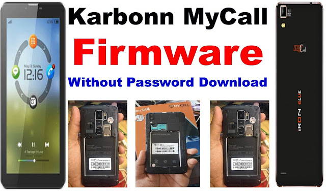 Karbonn Mobile MyCell Mobile Cm2 Read 100% Tested Firm Flash File Without Password Download By MobileflasherBD