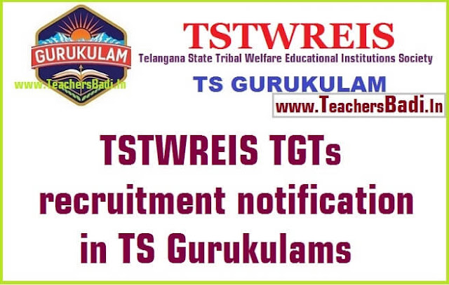 TSTWREIS,TGTs recruitment,TS Gurukulams
