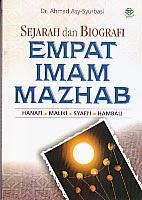 BUKU SEJARAH DAN BIOGRAFI EMPAT IMAM MAZHAB