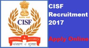 CISF Recruitment 2017 - Apply online for 378 Constable Tradesman
