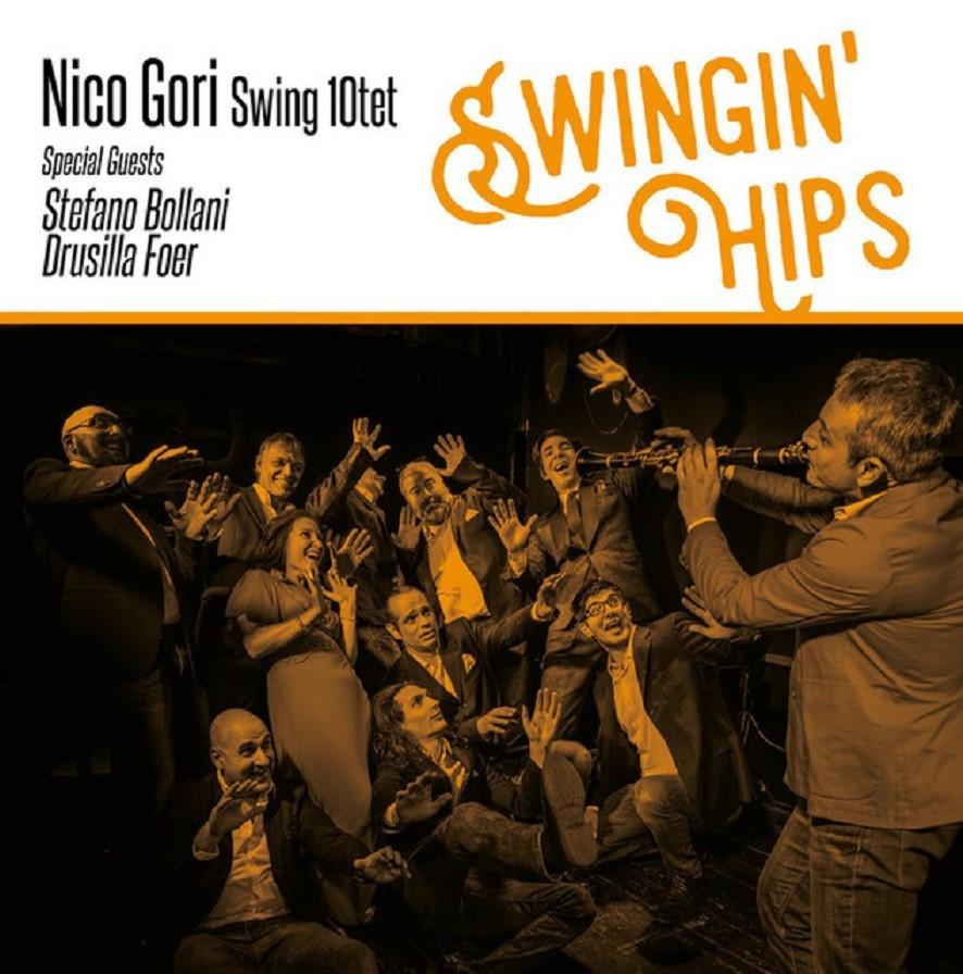 Republic of Jazz: Nico Gori Swing 10Tet - Swingin\' Hips (SAIFAM 2018)