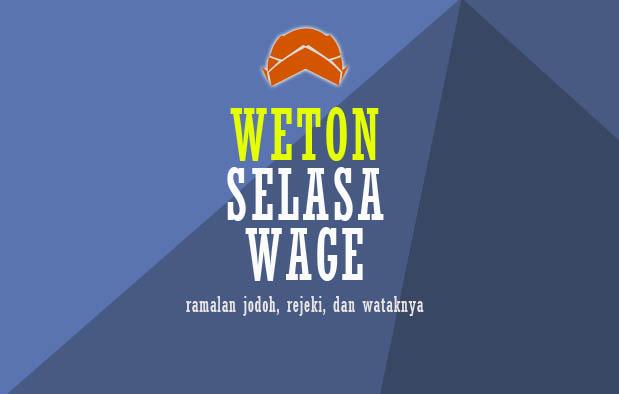 Weton Selasa Wage