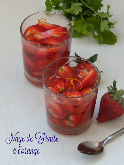 Nage de fraise à l'orange, Strawberries Soaked in Orange Syrup