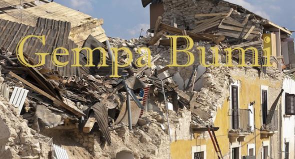 Pengertian Gempa Bumi, Macam, Penyebab dan Dampak Akibat Gempa Bumi