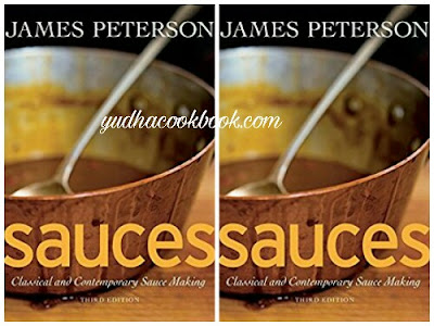 Download ebook SAUCES : CLASSICAL AND CONTEMPORARY SAUCE MAKING by James Peterson