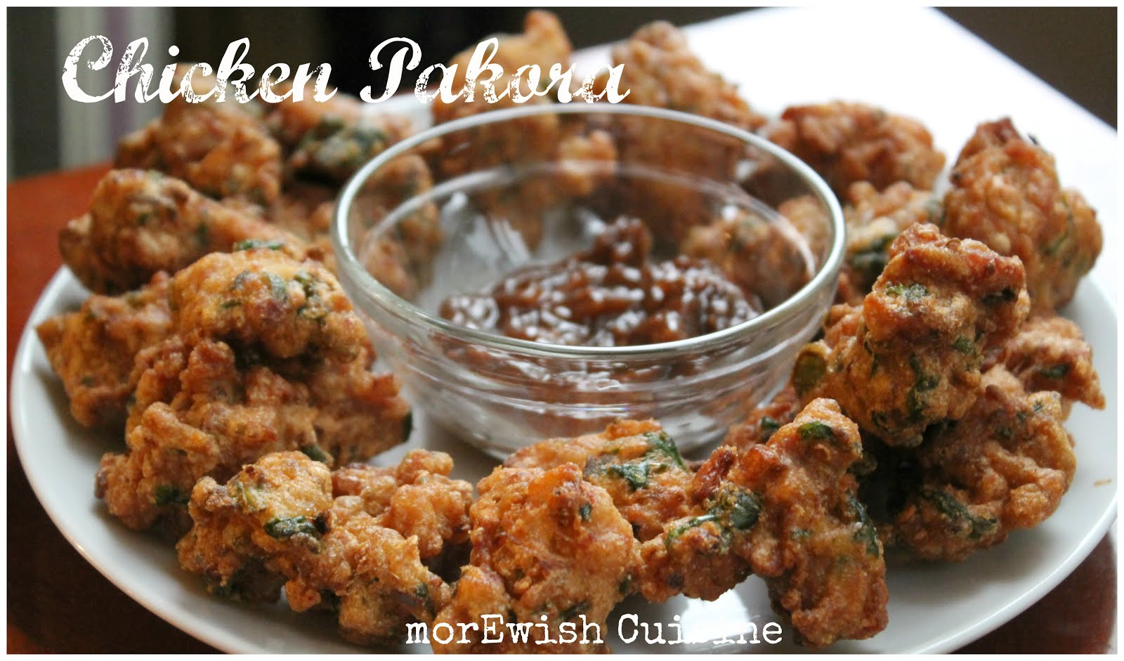 Chicken Pakora Bhajia Recipe By MorEwish