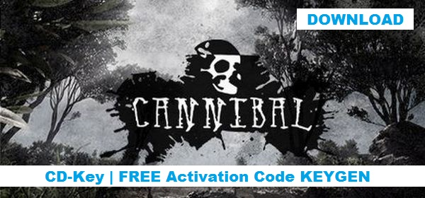 Cannibal free steam key