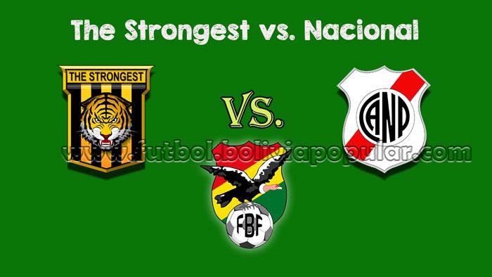 【En Vivo Online】The Strongest vs. Nacional - Torneo Clausura 2018