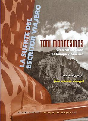 Toni Montesinos, o La suerte del escritor viajero, Ancile