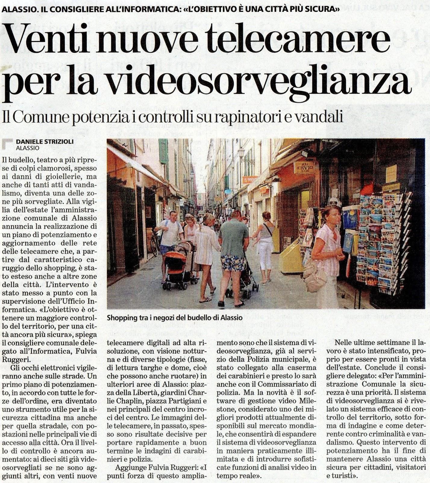 ALASSIO 2011: ALASSIO, POTENZIATO IL SISTEMA DI VIDEOSORVEGLIANZA.