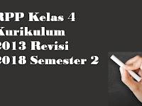 RPP Kelas 4 Kurikulum 2013 Revisi 2018 Semester 2