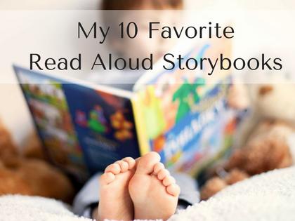 My 10 Favorite Read Aloud Storybooks