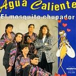 agua caliente EL MOSQUITO CHUPADOR 1994 Disco Completo