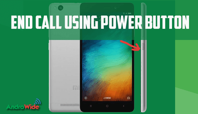 end call using power button on redmi