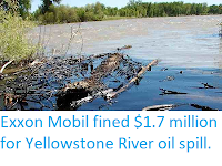 http://sciencythoughts.blogspot.co.uk/2013/03/exxon-mobile-fined-17-million-for.html