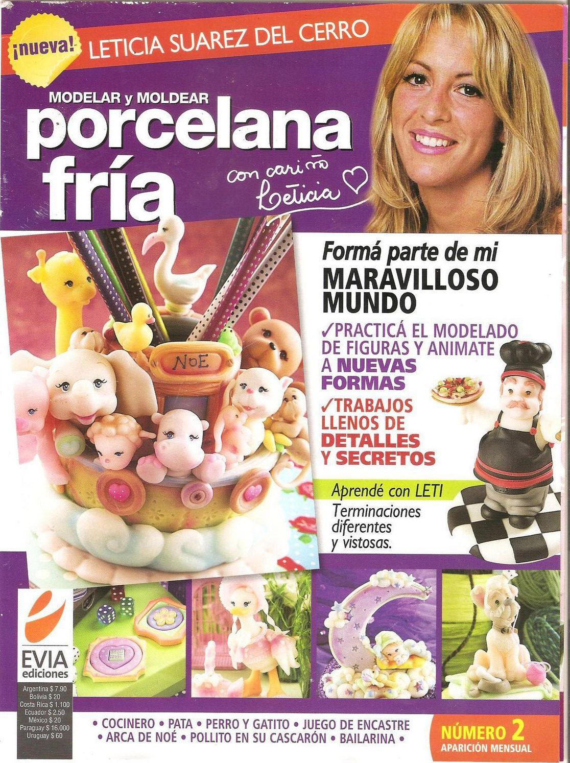 Moldelar y moldear porcelana fría Nro. 02 – Leticia Suárez del Cerro
