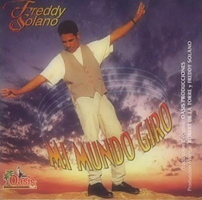 Freddy Solano-Vol 1-Mi Mundo Giro-