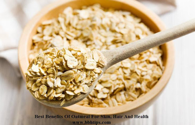 Best Benefits Oatmeal For Skin, Hair And Health