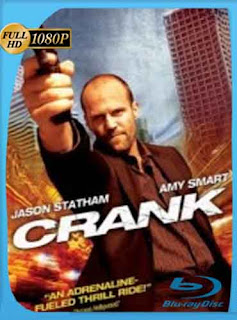 Crank 1  2006 HD [1080p] Latino [GoogleDrive] DizonHD