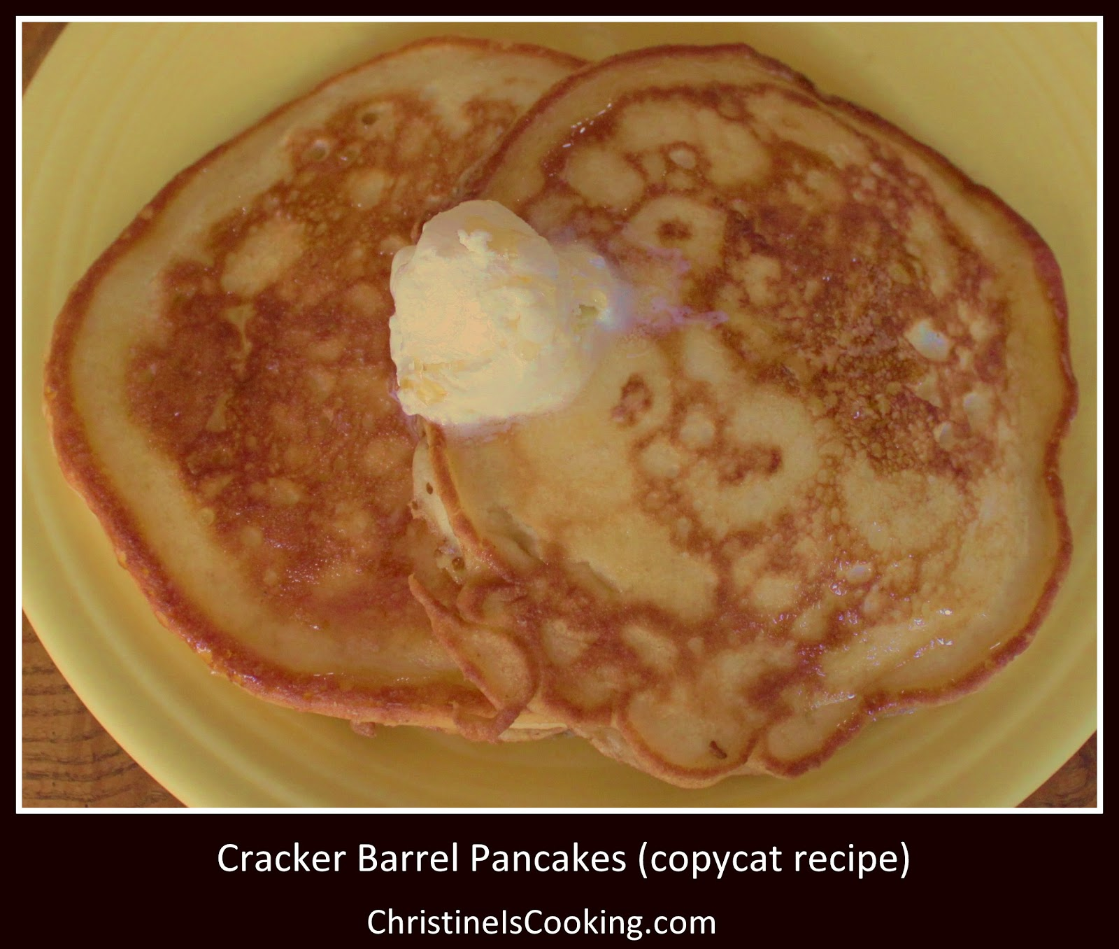 christineiscooking.com: Cracker Barrel Pancakes (copycat ...