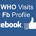 Who View My Profile On Facebook