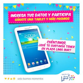 Sorteo Plaza Lima Sur - Gana un Galaxy Tab 3 Lite
