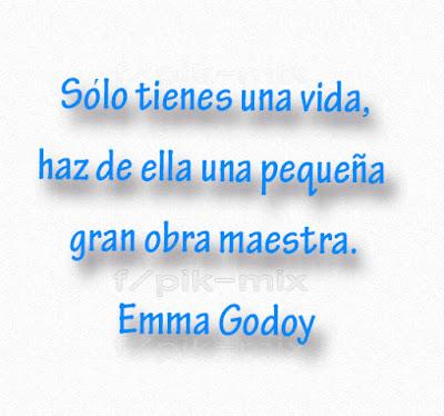 Vida |  Frases | Emma Godoy