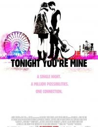 Tonight You're Mine | Bmovies