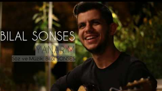Bilal Sonses Yanarım Şarkı Sözleri