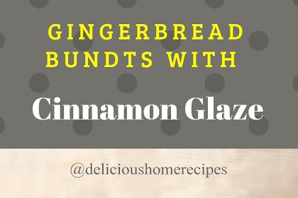 Gingerbread Bundts With Cinnamon Glaze #christmas #dessert
