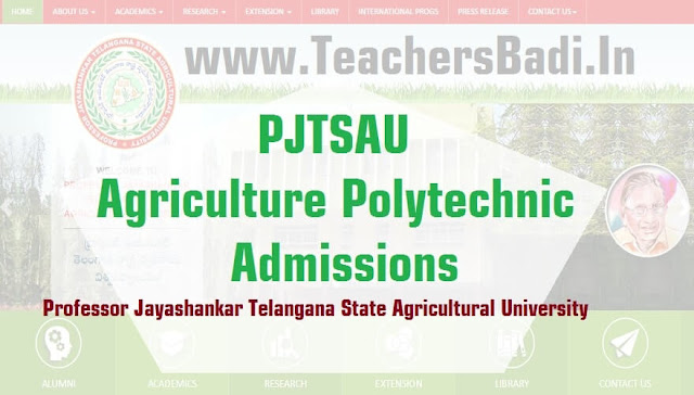 Telangana PJTSAU,Agriculture Polytechnic courses,Admissions