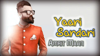 Yaari Sardari Lyrics – Amrit Maan | Deep Jandu Song