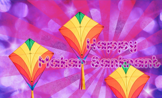 Happy Makar Sankranti Wishes