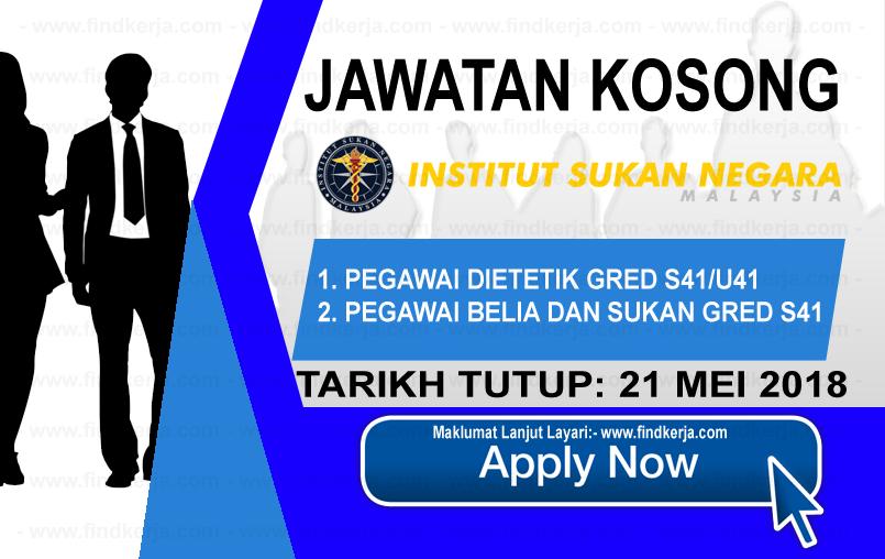 Jawatan Kerja Kosong ISN - Institut Sukan Negara logo www.findkerja.com mei 2018