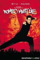 Romeo Phải Chết - Romeo Must Die