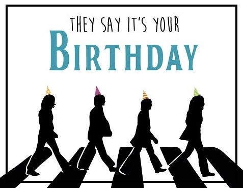 They say its your birthday. Beatles birthday card by We Three Queens Co on Etsy
