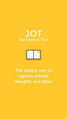 JOT (Just Open & Type)