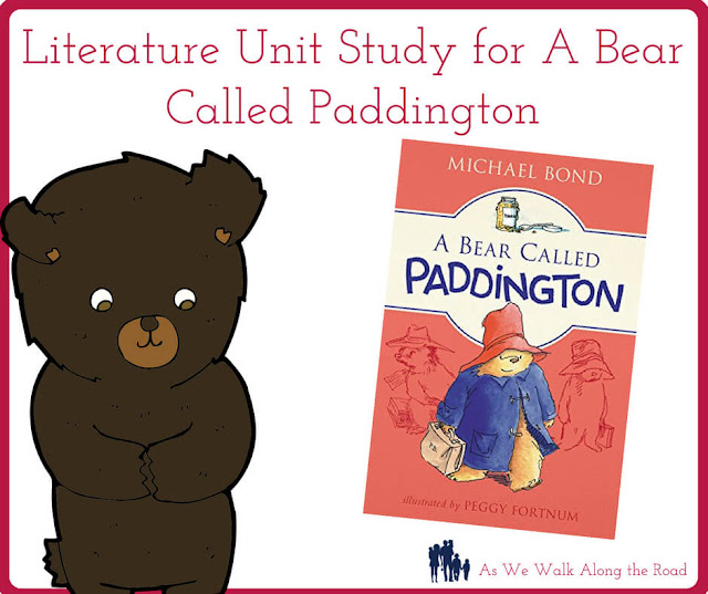 Literature unit study for A Bear Called Paddington
