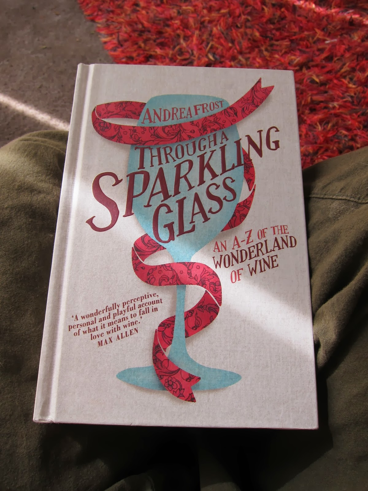 Through a sparkling glass andrea frost book review wine writing