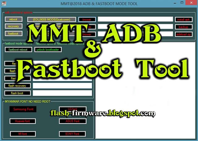 MMT Adb & Fastboot Tool 100% Working