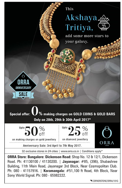 ORRA | Akshaya Tritiya Gold and Jewellery Offers @Bangalore | April /May 2017 discount offers