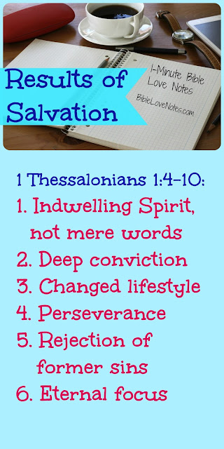Salvation Changes Us -1 Thessalonians 1:4-10