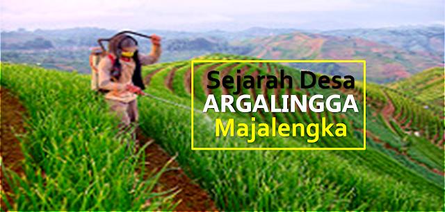 Sejarah Desa Argalingga, Majalengka Jawa Barat