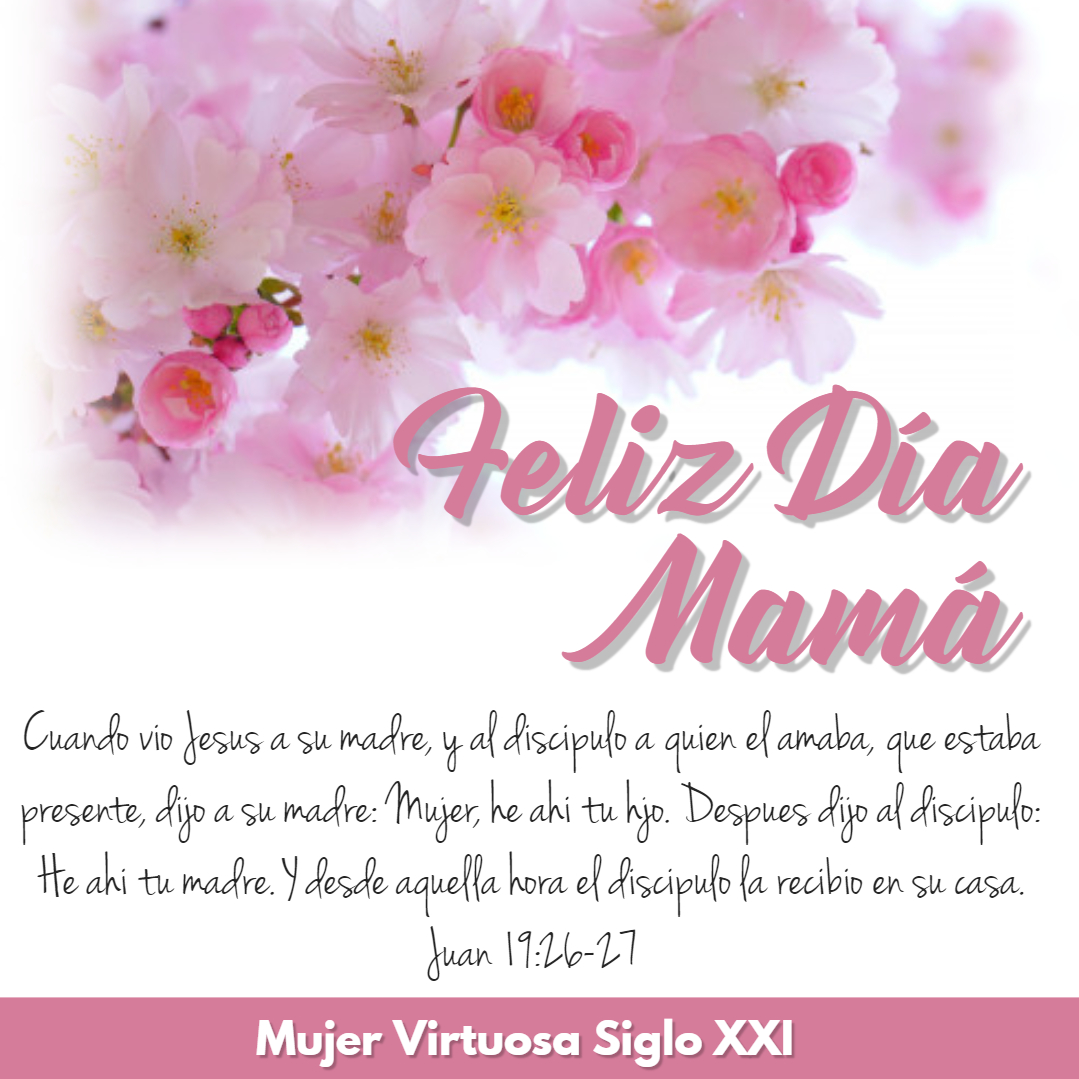 Mujer Virtuosa Siglo Xxi Tarjetas Cristianas Cumpleanos O Dia Madres A la mejor mamá del mundo. mujer virtuosa siglo xxi tarjetas