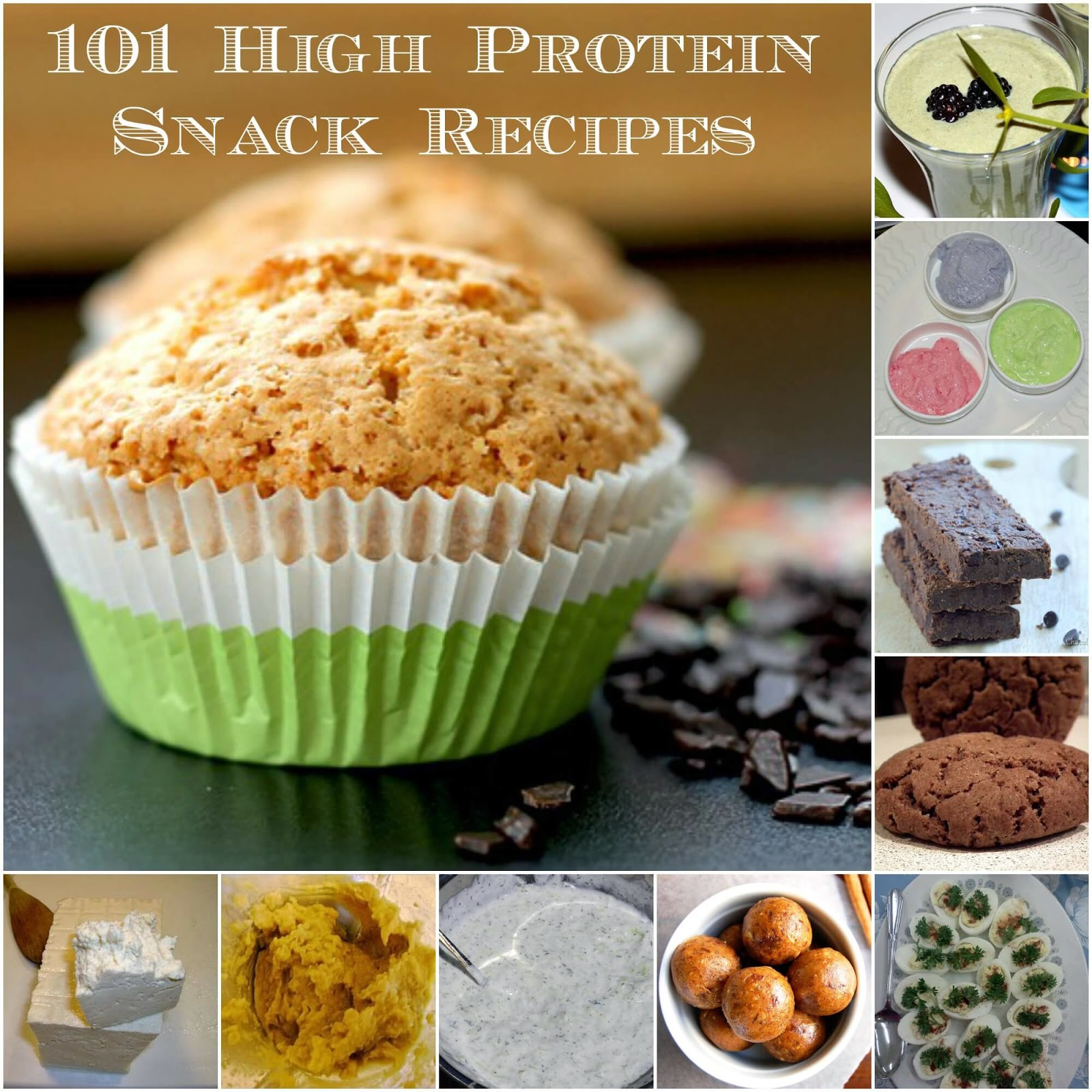 101 Recipes For High Protein Snacks | Becky Cooks Lightly #proteinsnacks
