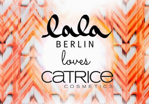 Lala Berlin loves Catrice - Limited Edition Januar 2014