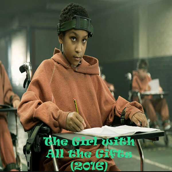 The Girl with All the Gifts, Film The Girl with All the Gifts, The Girl with All the Gifts Synopsis, The Girl with All the Gifts Trailer, The Girl with All the Gifts Review, Download Poster Film The Girl with All the Gifts 2016