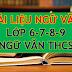 TỔNG HỢP TÀI LIỆU GIẢNG DẠY, HỌC TẬP MÔN NGỮ VĂN 6-7-8-9 (NGỮ VĂN THCS)