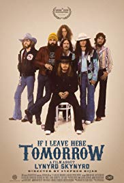 Watch If I Leave Here Tomorrow: A Film About Lynyrd Skynyrd Online Free 2018 Putlocker