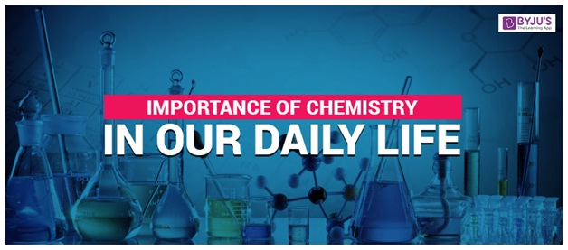 importance of chemistry in human life Chemistry is the study of matter, its properties, how and why substances combine or separate to form other substances, and how substances interact with energy.